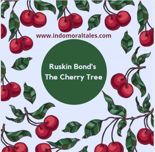 Ruskin Bond's the Cherry tree