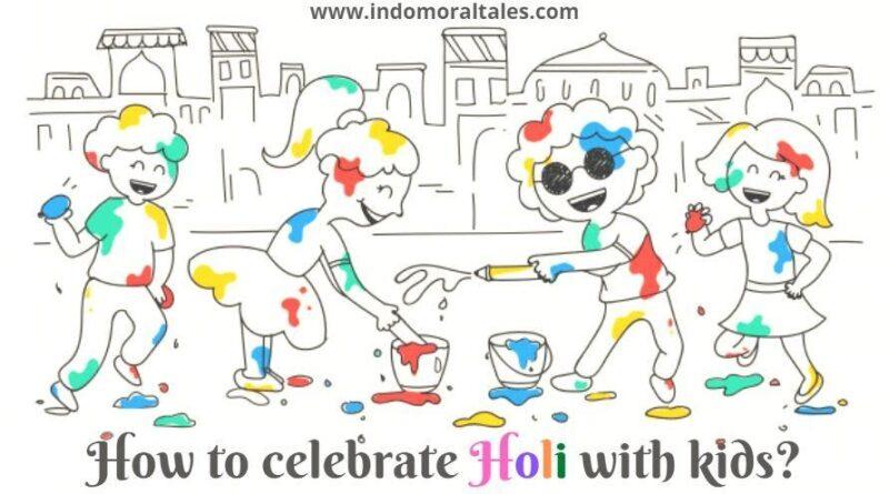 How to Celebarte Holi With Kids
