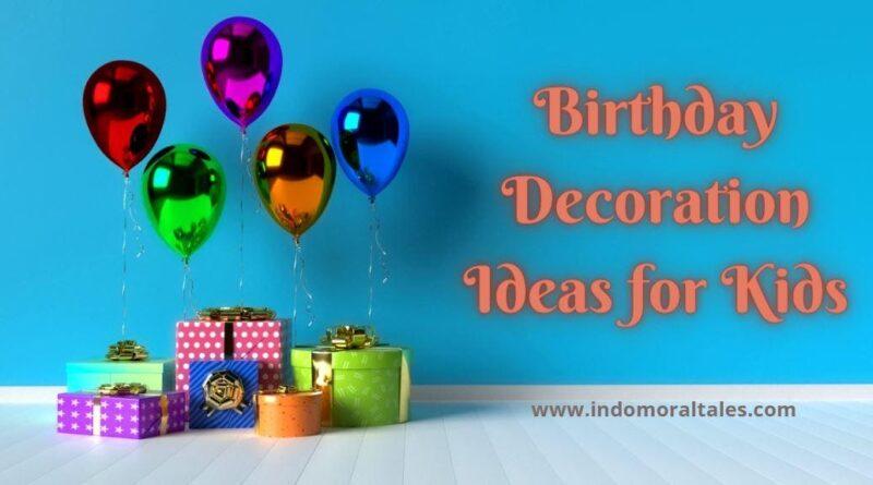 Birthday Decoration Ideas For Kids